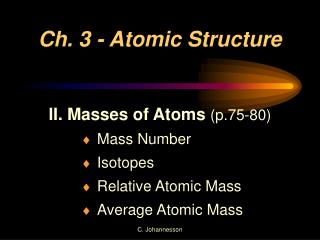 Ch. 3 - Atomic Structure