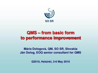 QMS – from basic form                                to performance improvement