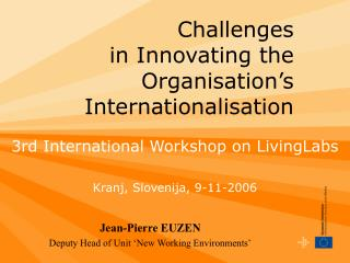 Challenges in Innovating the  Organisation's Internationalisation