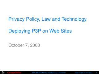 Privacy Policy, Law and Technology Deploying P3P on Web Sites