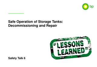 Safe Operation of Storage Tanks: Decommissioning and Repair
