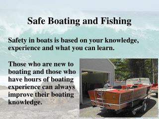 Safe Boating and Fishing