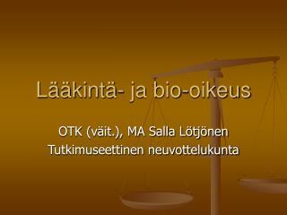 Lääkintä- ja bio-oikeus