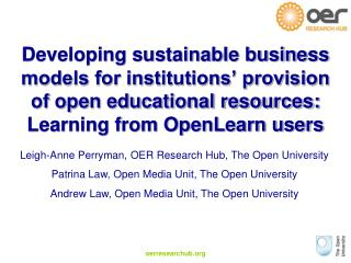 Leigh-Anne Perryman, OER Research Hub, The Open University