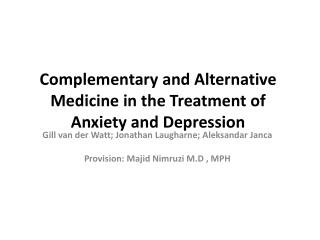Complementary and Alternative Medicine in the Treatment of Anxiety and Depression