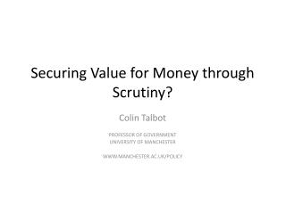 Securing Value for Money through Scrutiny?