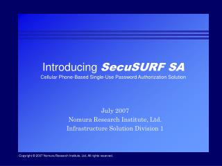 Introducing  SecuSURF SA Cellular Phone-Based Single-Use Password Authorization Solution