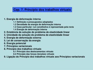 Cap. 7. Princípio dos trabalhos virtuais