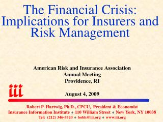 The Financial Crisis: Implications for Insurers and Risk Management
