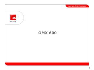 OMX 600