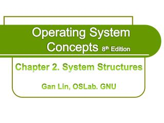 Operating System Concepts  8 th  Edition