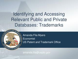 Identifying and Accessing Relevant Public and Private Databases: Trademarks