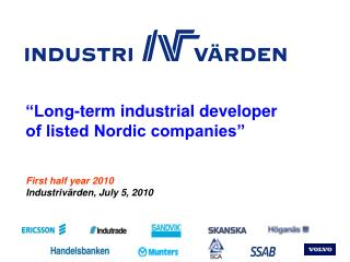 First half year 2010 Industrivärden, July 5, 2010