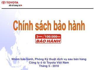 Nhóm bảo hành, Phòng Kỹ thuật dịch vụ sau bán hàng Công ty ô tô Toyota Việt Nam