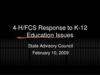 4-H/FCS Response to K-12 Education Issues