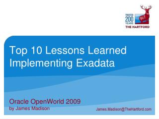 Top 10 Lessons Learned Implementing Exadata
