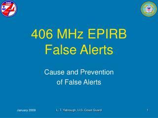 406 MHz EPIRB False Alerts