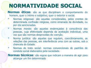 NORMATIVIDADE SOCIAL