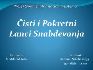 Projektovanje informacionih sistema
