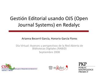 Gestión Editorial usando OJS (Open  Journal Systems ) en Redalyc
