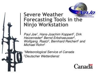 Severe Weather Forecasting Tools in the  Ninjo Workstation