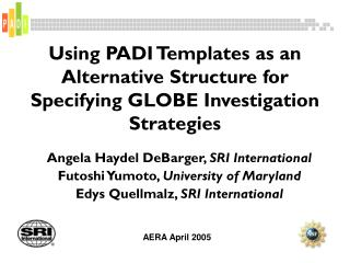 Using PADI Templates as an Alternative Structure for Specifying GLOBE Investigation Strategies