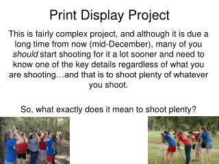 Print Display Project