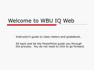 Welcome to WBU IQ Web