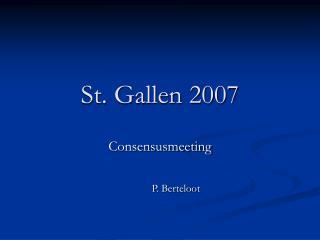 St. Gallen 2007
