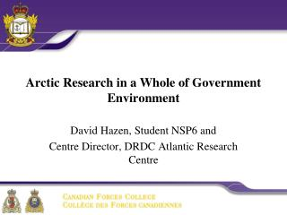 Arctic Research in a Whole of Government Environment
