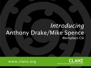 Introducing Anthony Drake/Mike Spence Workplace CSI
