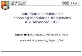 Automated simulations:  choosing modulation frequencies  à la Advanced LIGO