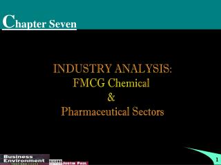 INDUSTRY ANALYSIS: FMCG Chemical & Pharmaceutical Sectors