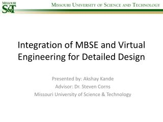 Integration of MBSE and Virtual Engineering for Detailed Design