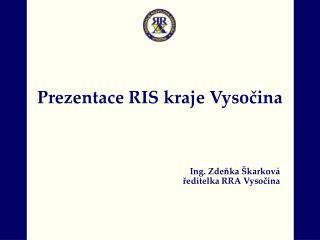 Prezentace RIS kraje Vysočina