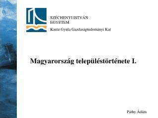 SZÉCHENYI ISTVÁN  EGYETEM Kautz Gyula Gazdaságtudományi Kar