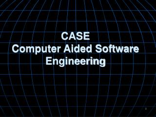 CASE Computer Aided Software Engineering