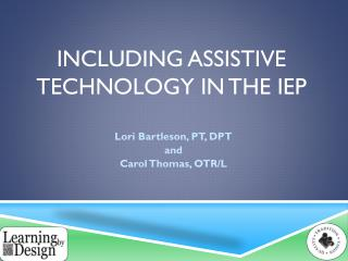 Including assistive technology in the IEP