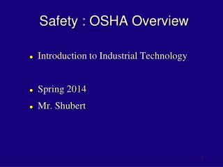 Safety :  OSHA Overview