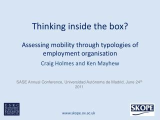 Thinking inside the box?  Assessing mobility through typologies of employment organisation