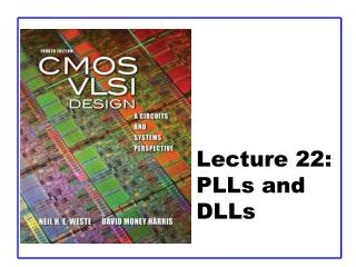 Lecture 22: PLLs and DLLs
