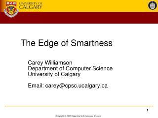 The Edge of Smartness