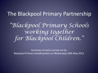 The Blackpool Primary Partnership