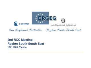 2nd RCC Meeting –  Region South-South East 13th 2006, Vienna