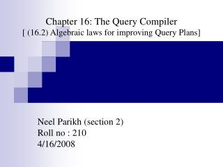 Chapter 16: The Query Compiler [ (16.2) Algebraic laws for improving Query Plans]