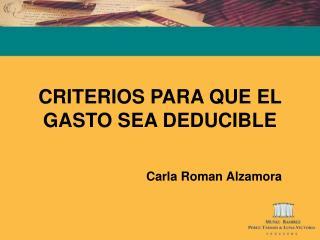 CRITERIOS PARA QUE EL GASTO SEA DEDUCIBLE