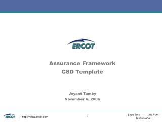 Assurance Framework CSD Template Jeyant Tamby November 6, 2006