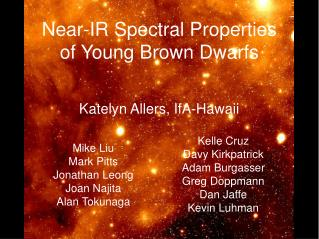 Near-IR Spectral Properties of Young Brown Dwarfs