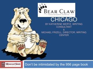 Chicago by Katherine Wertz, Writing Consultant  Michael frizell, director, Writing Center