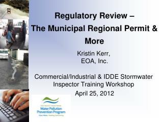 Regulatory Review – The Municipal Regional Permit & More